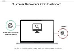 Customer Behaviours Ceo Dashboard Ppt Powerpoint Presentation Professional Smartart Cpb