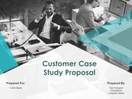 Customer Case Study Proposal Powerpoint Presentation Slides