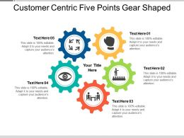 Customer Centric Five Points Gear Shaped