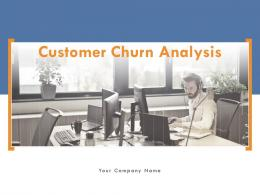 Customer Churn Analysis Powerpoint Presentation Slides