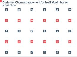 Customer Churn Management For Profit Maximization Icons Slide Ppt Powerpoint Presentation Files