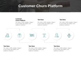Customer Churn Platform Ppt Powerpoint Presentation Pictures Cpb