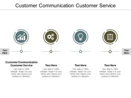Customer Communication Customer Service Ppt Powerpoint Presentation Summary Inspiration Cpb