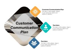Customer Communication Plan Ppt Powerpoint Presentation Infographics Example Cpb