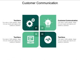 Customer Communication Ppt Powerpoint Presentation Gallery Brochure Cpb