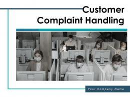 Customer Complaint Handling Communication Analyze Process Management Resolution