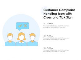 Customer Complaint Handling Icon With Cross And Tick Sign