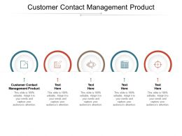 Customer Contact Management Product Ppt Powerpoint Presentation Icon Portfolio Cpb