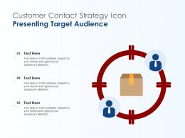 Customer Contact Strategy Icon Presenting Target Audience