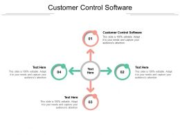 Customer Control Software Ppt Powerpoint Presentation Infographics Icon Cpb