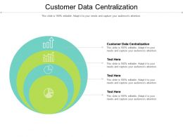 Customer Data Centralization Ppt Powerpoint Presentation Icon Brochure Cpb