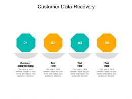 Customer Data Recovery Ppt Powerpoint Presentation Model Deck Cpb