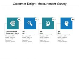 Customer Delight Measurement Survey Ppt Powerpoint Presentation Ideas Maker Cpb