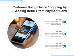 Customer Doing Online Shopping By Adding Details From Payment Card