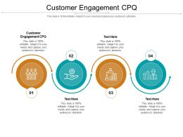 Customer Engagement CPQ Ppt Powerpoint Presentation Outline Picture Cpb