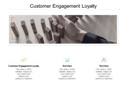 Customer Engagement Loyalty Ppt Powerpoint Presentation Master Slide Cpb