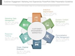 Customer Engagement Marketing And Experiences Powerpoint Slide Presentation Guidelines