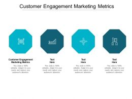 Customer Engagement Marketing Metrics Ppt Powerpoint Presentation Layouts Examples Cpb