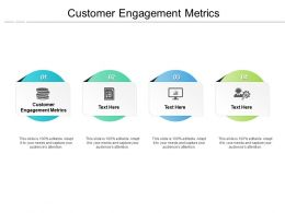 Customer Engagement Metrics Ppt Powerpoint Presentation Gallery Sample Cpb