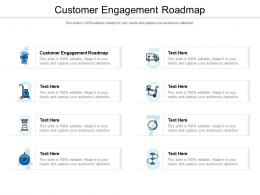 Customer Engagement Roadmap Ppt Powerpoint Presentation Outline Mockup Cpb