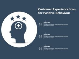 Customer Experience Icon For Positive Behaviour