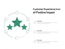 Customer Experience Icon Of Positive Impact