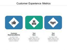 Customer Experience Metrics Ppt Powerpoint Presentation Model Graphics Tutorials Cpb