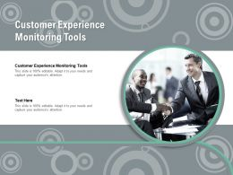 Customer Experience Monitoring Tools Ppt Powerpoint Presentation Cpb