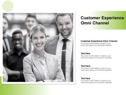 Customer Experience Omni Channel Ppt Powerpoint Presentation Outline Summary Cpb
