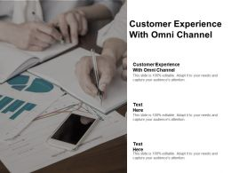 Customer Experience With Omni Channel Ppt Powerpoint Presentation Guidelines Cpb