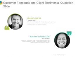 Customer Feedback And Client Testimonial Quotation Slide Ppt Icon