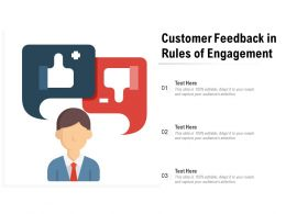 Customer Feedback In Rules Of Engagement