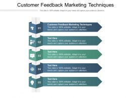 Customer Feedback Marketing Techniques Ppt Powerpoint Presentation Gallery Guide Cpb