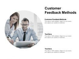 Customer Feedback Methods Ppt Powerpoint Presentation Slides Icon Cpb