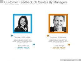 Customer Feedback Or Quotes By Managers Sample Of Ppt