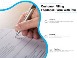 Customer Filling Feedback Form With Pen