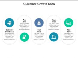 Customer Growth Saas Ppt Powerpoint Presentation Icon Example Cpb