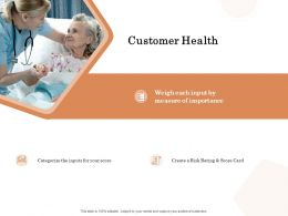 Customer Health Ppt Powerpoint Presentation Slides Example Introduction