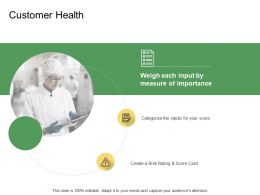 Customer Health Score Card Ppt Powerpoint Presentation Summary Slideshow