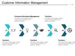Customer Information Management Ppt Powerpoint Presentation Infographics Slides Cpb