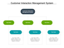 Customer Interaction Management System Ppt Powerpoint Presentation Infographic Template Cpb