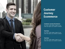Customer Journey Ecommerce Ppt Powerpoint Presentation Pictures Graphics Cpb