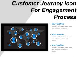 Customer Journey Icon For Engagement Process Ppt Slide Show