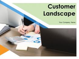 Customer Landscape Analysis Goals Preferences Experience