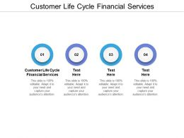Customer Life Cycle Financial Services Ppt Powerpoint Presentation Layouts Introduction Cpb