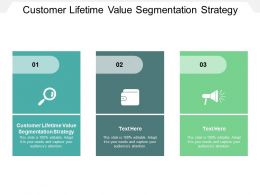 Customer Lifetime Value Segmentation Strategy Ppt Powerpoint Presentation Pictures Clipart Cpb