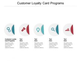 Customer Loyalty Card Programs Ppt Powerpoint Presentation Summary Templates Cpb