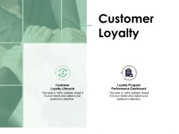 Customer Loyalty Lifecycle Performance Dashboard Ppt Powerpoint Presentation Slides Deck