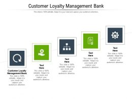 Customer Loyalty Management Bank Ppt Powerpoint Presentation Inspiration Cpb
