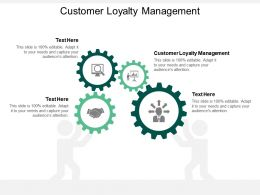 Customer Loyalty Management Ppt Powerpoint Presentation Icon Visuals Cpb